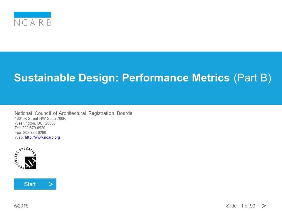 SUSTAINABLE DESIGN: PERFORMANCE METRICS (PART B)